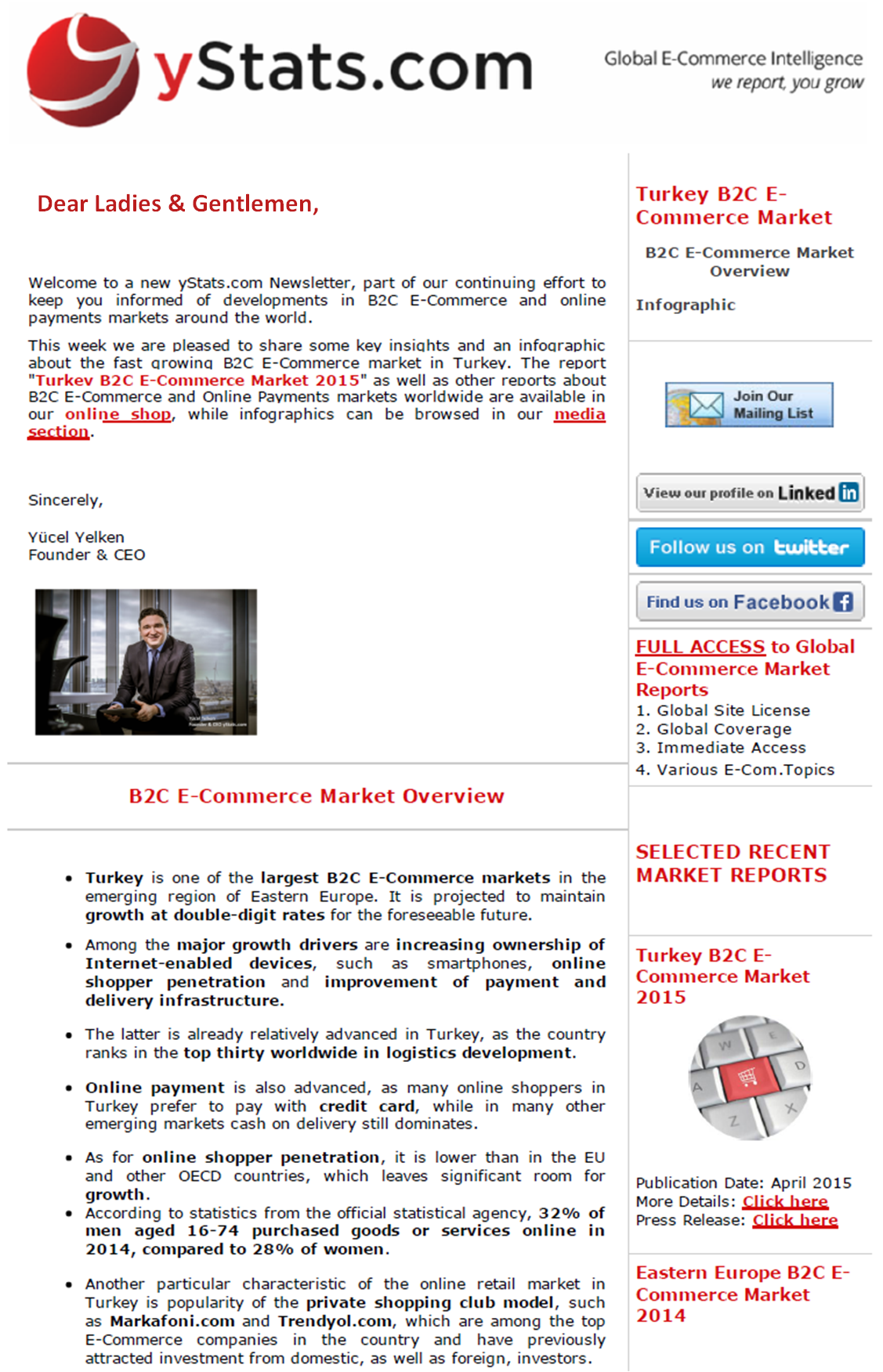 yStats.com forecasts B2C E-Commerce market in Turkey to double by 2019  Turkey is one of the largest and fastest growing B2C E-Commerce markets in Eastern Europe. It ranks in the top thirty countries worldwide by logistics development. Payment infrastructure is relatively advanced here, with the dominant online payment method being credit card, while in many other emerging markets it is still cash on delivery.  According to yStats.com's own forecast, by 2019 B2C E-Commerce in Turkey is expected to more than double the 2014 sales value.  In terms of Internet and online shopper penetration, Turkey ranks on the median level among other emerging markets worldwide, but by mobile shopper penetration it tops even some advanced markets and ranks among the leaders. Compared to EU and OECD countries, Turkey is still behind in terms of share of individuals having Internet access and the percentage of Internet users shopping online, indicating plenty of room for growth.  Among the most important trends on the B2C E-Commerce market in Turkey are M-Commerce and cross-border online shopping. With mobile internet accounting for three quarters of all Internet subscriptions, some online merchants report a two-digit percentage share of revenues coming from M-Commerce. Close to one third of online shoppers in Turkey made a purchase from both local and foreign websites last year, with the known international websites such as Alibaba.com and Amazon.com gaining in popularity.  The largest domestic B2C E-Commerce player in Turkey is online mass merchant Hepsiburada.com. This year the company raised a multi-million dollar investment which it plans to spend on expanding logistics capabilities and launching a marketplace for third-party sellers. The marketplace is a popular E-Commerce model in Turkey, with prominent players such as GittiGidiyor.com owned by eBay and n11.com, launched by Turkish Dogus Group and South Korean SK Group. Fashion online stores are among the top players, as clothing