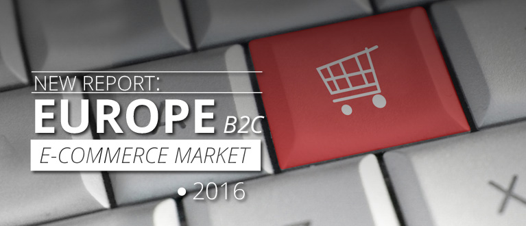 Europe B2C E-Commerce Market 2016
