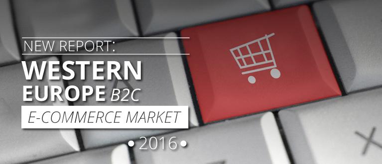 Western Europe B2C E-Commerce Market 2016