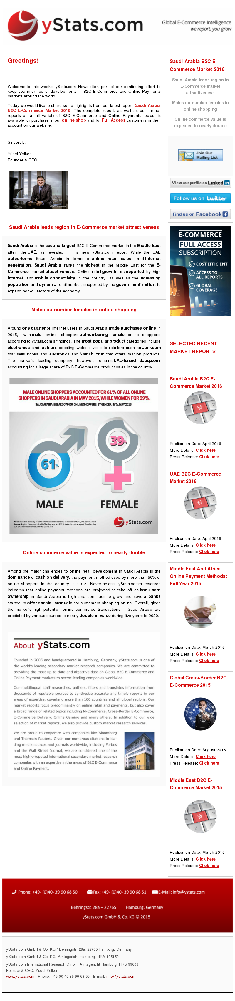 yStats.com Newsletter B2C E-Commerce Saudi Arabia , Saudi Arabia B2C E-Commerce Market 2016 , online retail growth , Jarir.com , Namshi.com , Souq.com , online shopper penetration rate , market size , online shoppers , online retail sales , ecommerce sales , internet penetration , emerging market , local ecommerce companies , global online retail companies , online shopping , internet retail sales , e-commerce competitors , international players , newsletter , 2016 Saudi Arabia is the second largest B2C E-Commerce market in the Middle East after the UAE, as revealed in this new yStats.com report. While the UAE outperforms Saudi Arabia in terms of online retail sales and Internet penetration, Saudi Arabia ranks the highest in the Middle East for the E-Commerce market attractiveness. Online retail growth is supported by high Internet and mobile connectivity in the country, as well as the increasing population and dynamic retail market, supported by the government's effort to expand non-oil sectors of the economy.  Around one quarter of Internet users in Saudi Arabia made purchases online in 2015, with male online shoppers outnumbering female online shoppers, according to yStats.com's findings. The most popular product categories include electronics and fashion, boosting website visits to retailers such as Jarir.com that sells books and electronics and Namshi.com that offers fashion products. The market's leading company, however, remains UAE-based Souq.com, accounting for a large share of B2C E-Commerce product sales in the country.  Among the major challenges to online retail development in Saudi Arabia is the dominance of cash on delivery, the payment method used by more than 50% of online shoppers in the country in 2015. Nevertheless, yStats.com's research indicates that online payment methods are projected to take off as bank card ownership in Saudi Arabia is high and continues to grow and several banks started to offer special products for customers shopping onli
