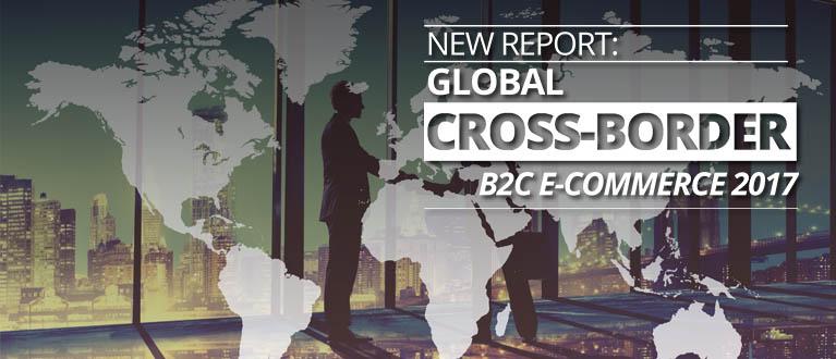 global-cross-border-b2c-e-commerce-2017